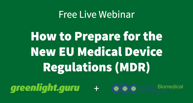 EU Medical Device Regulations Free Webinar