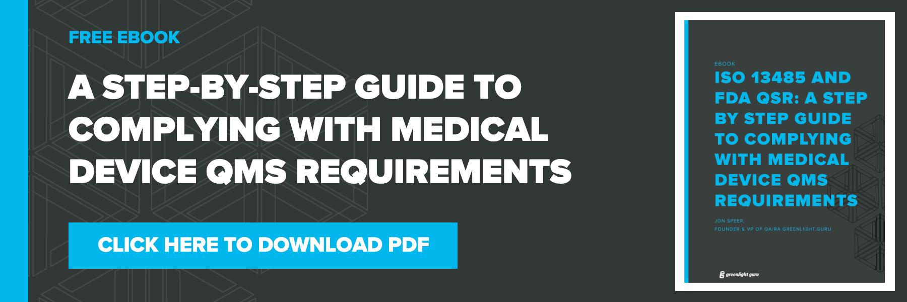 medical device QMS requirements ISO 13485 and FDA QSR compliance PDF download