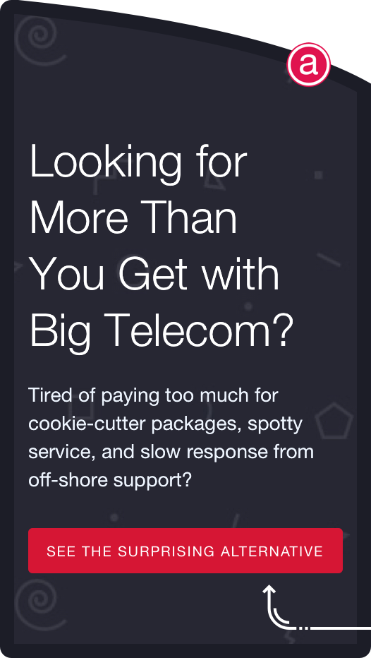 Frustrated with Big Telecom