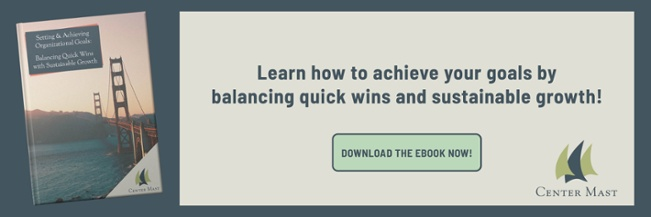 Balancing Quick Wins with Sustainable Goals