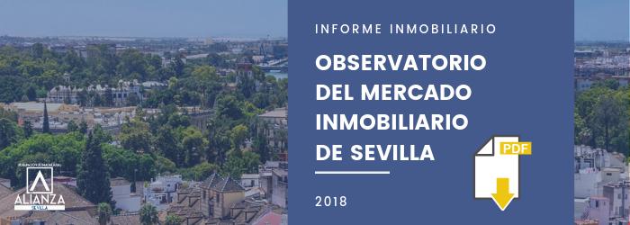 Observatorio del mercado Inmobiliario de Sevilla 2018