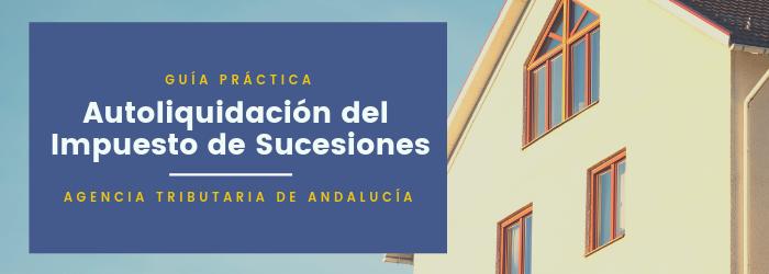 Autoliquidación Impuesto Sucesiones Andalucía