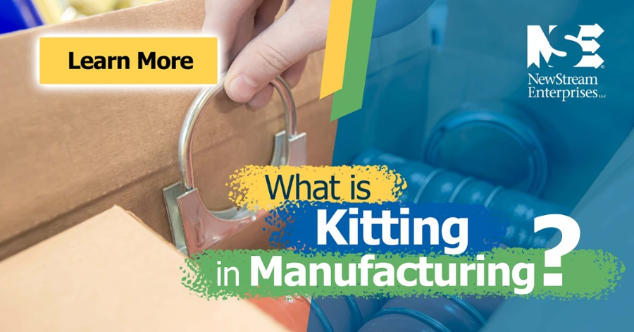 What is Kitting in Manufacturing? - NewStream