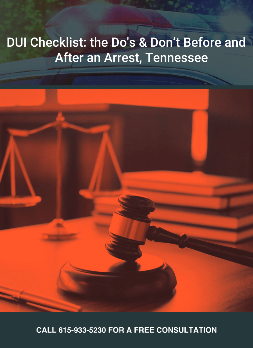 DUI Checklist: The Do's & Don't Before and After an Arrest, Tennessee