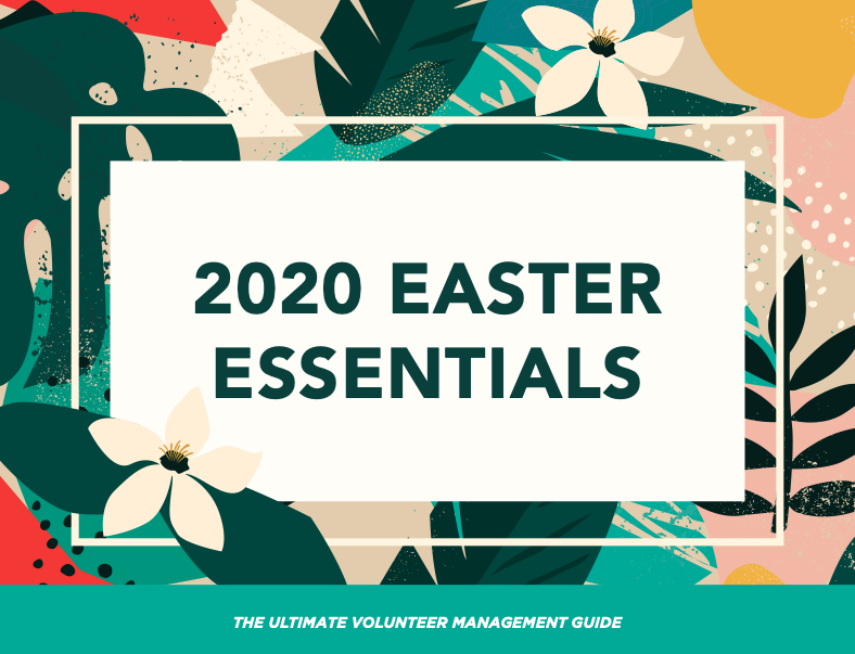 Download your 2020 Easter Essentials Volunteer Guide