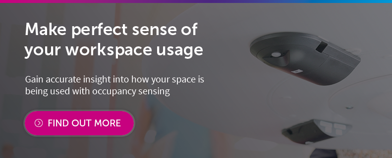 Make perfect sense of your workspace usage with Occupancy Sensing