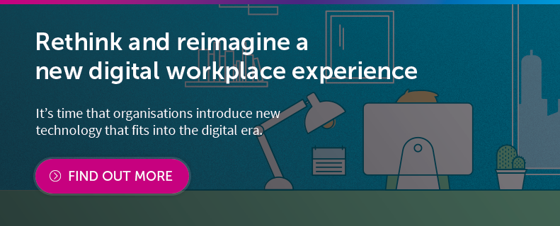 The Digital Workplace Experience