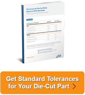 Get Standard Tolerances for Your Die-Cut Part à