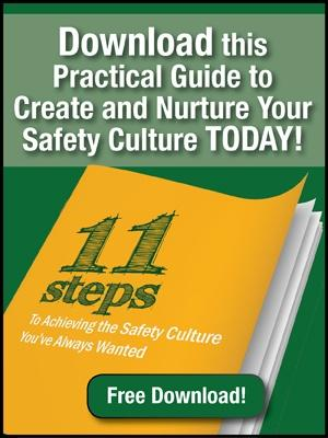 11 Steps To Achieving the Safety Culture You've Always Wanted
