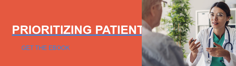 Prioritizing Patient Experience Get the EBOOK