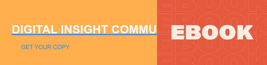 DIGITAL INSIGHT COMMUNITY HANDBOOK Get Your Copy