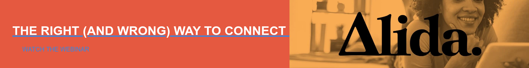 The Right (and Wrong) Way to Connect with Customers During COVID-19 Watch the Webinar