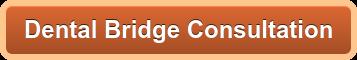 Dental Bridge Consultation