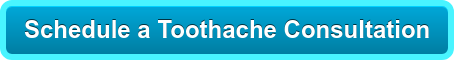 Schedule a Toothache Consultation
