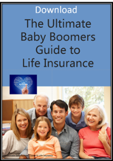 Get the Ultimate Baby Boomers Guide to Life Insurance Here