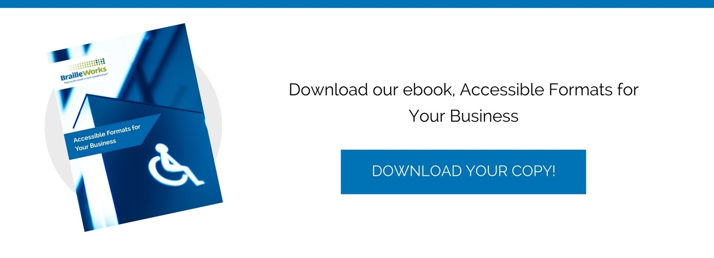 Download our ebook, Accessible Formats for Your Business