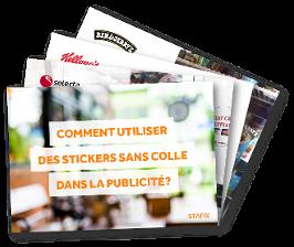 Comment utiliser des stickers sans colle dans la publicité