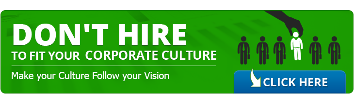 don't hire to fit corporate culture