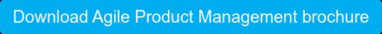 Download Agile Product Management brochure