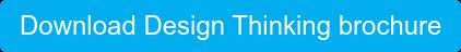 Download Design Thinking brochure