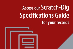 Access Scratch-Dig Specifications Guide