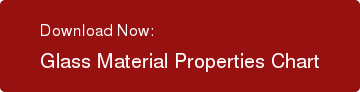 Download Now: Glass Material Properties Chart