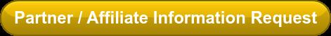 Partner / Affiliate Information Request