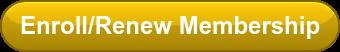 Enroll/Renew Membership