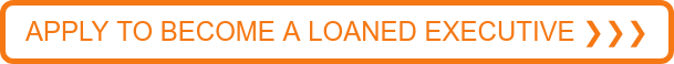 APPLY TO BECOME A LOANED EXECUTIVE ❯❯❯