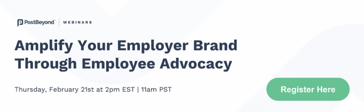 Webinar: amplify your employer brand through employee advocacy