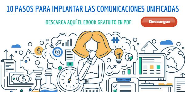 Pasos para implantar Comunicaciones Unificadas