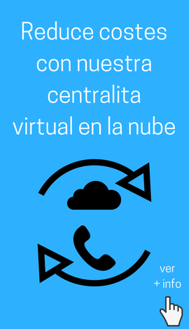 reduce costes con centralita virtual nube