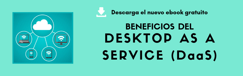 CTA- Beneficios del Desktop as a Service