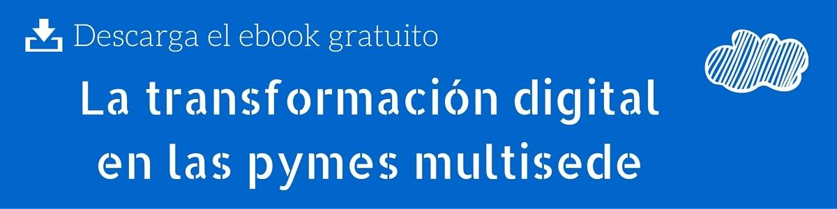 descarga-ebook-transformacion-digital-pymes-multisede