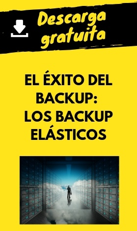 Descarga gratuita: El éxito del backup. Los backup elásticos