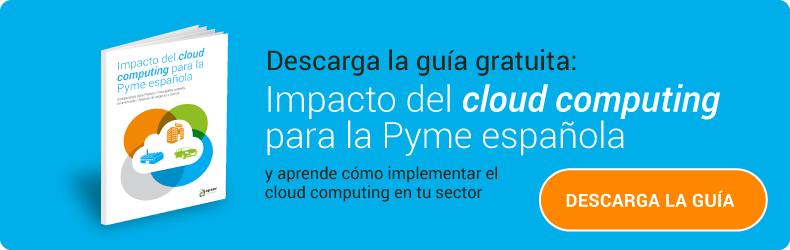 Guía gratuita: Impacto del Cloud Computing para la Pyme española
