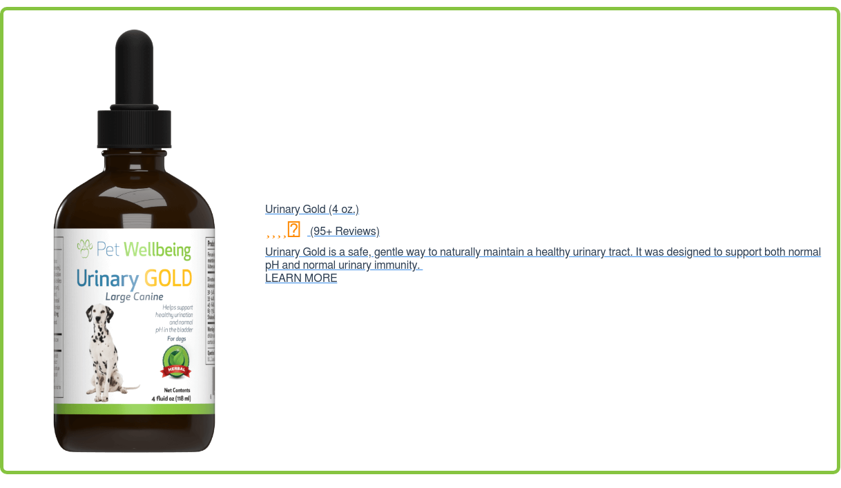 Urinary Gold (4oz.) (95+ Reviews) Urinary Gold is a safe, gentle way to  naturally maintain a healthy urinary tract. It was designed to support both  normal pH and normal urinary immunity. LEARN MORE