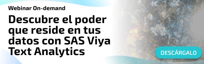 Webinar Descubre el poder que reside en tus datos con SAS Viya Text Analytics