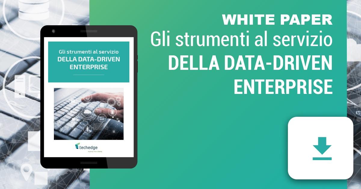Whitepaper_Gli strumenti al servizio della Data-driven Enterprise