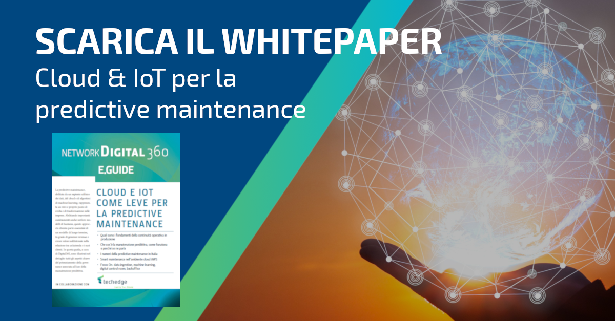 Whitepaper_Cloud & IoT come leve per la predictive maintenance