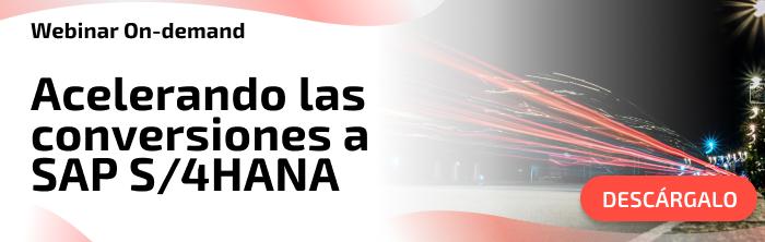 Webinar Acelerando las conversiones a SAP S/4HANA