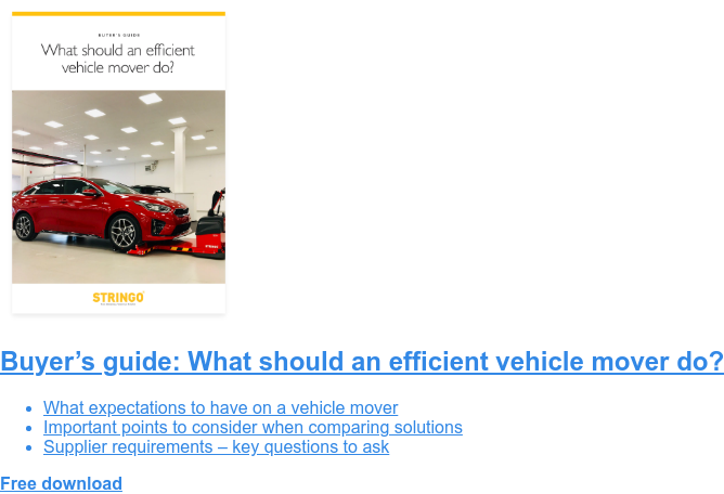 Buyer's guide: What should an efficient vehicle mover do?   * What expectations to have on a vehicle mover   * Important points to consider when comparing solutions   * Supplier requirements – key questions to ask Free download