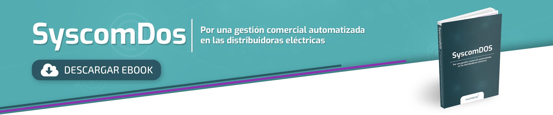SyscomDos - por una gestión comercial automatizada en las distribuidoras eléctricas