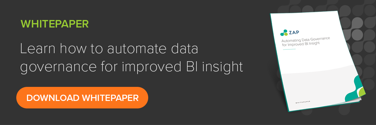 Automate data governance for improved BI insight with self service