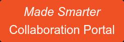Made Smarter  Collaboration Portal