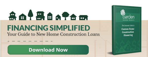 Financing Simplified: Consumer Guide to Construction Financing. Click to Download.