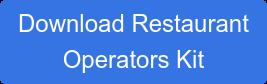 Download Restaurant Operators Kit