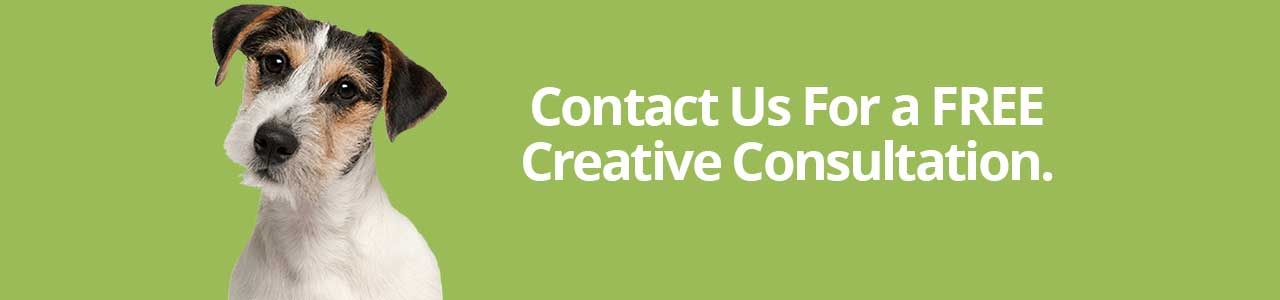 Contact Us for a FREE Creative Consultation.