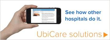 See how other hospitals do it: UbiCare solutions.