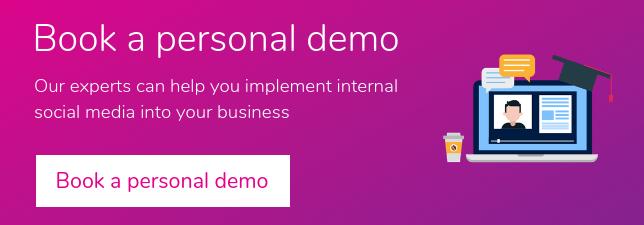 Book a personal demo - internal social media